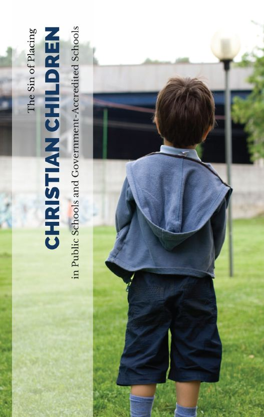 The Sin of Placing Christian Children in Public Schools